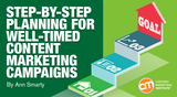 Step-by-Step Planning for Well-Timed Content Marketing Campaigns