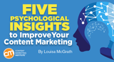 5 Psychological Insights to Improve Your Content Marketing