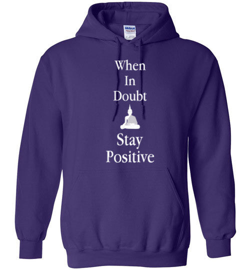 Stay Positive Heavy Hoodie