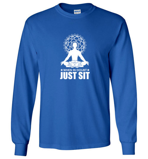 Men Just Sit Long Sleeve