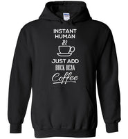 Just Add Coffee Hoodie