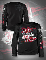 Hitmen Long Sleeve -They Can Run...