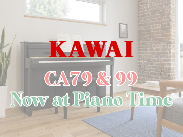 New Kawai CA Series Digital Pianos – CA79 & CA99