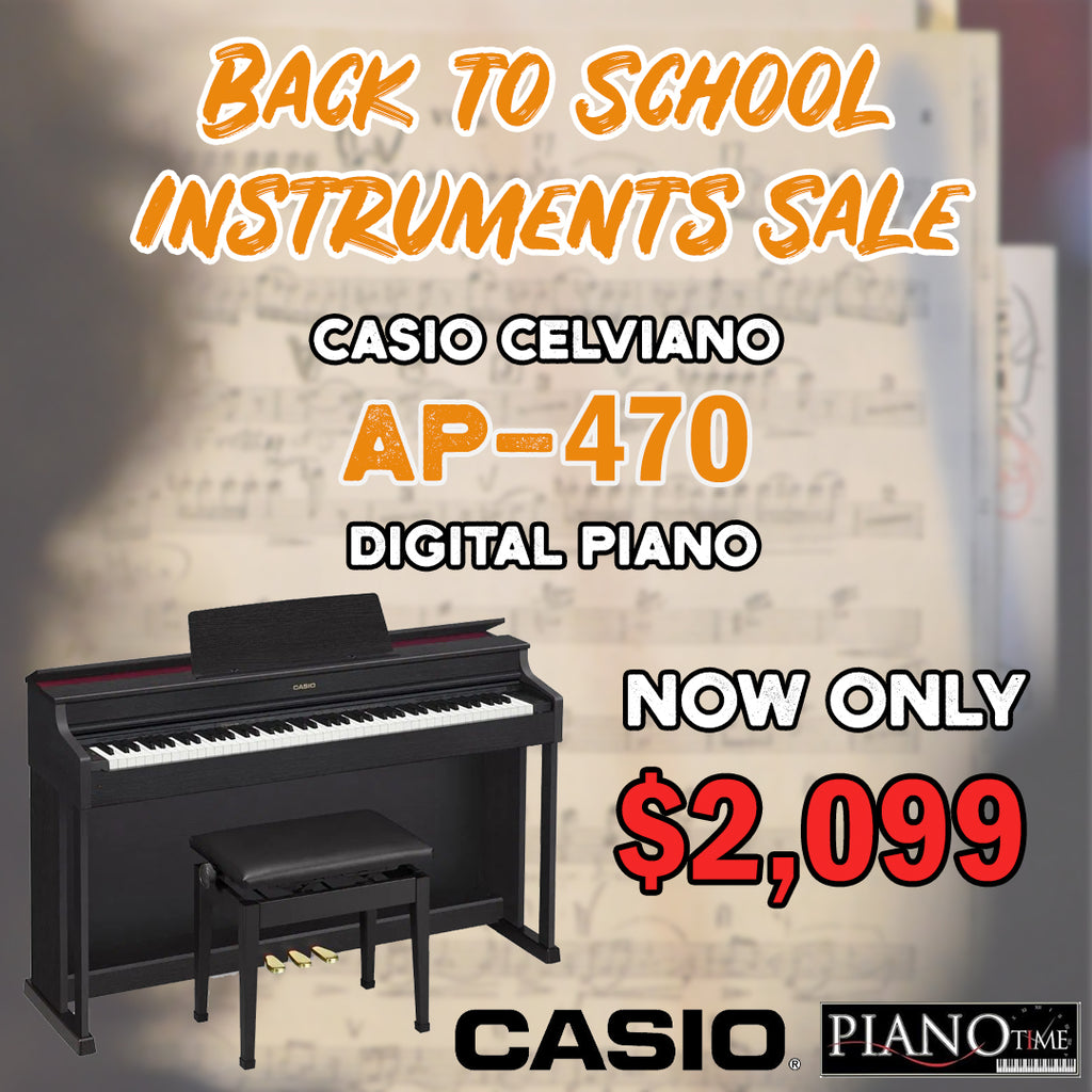 Back to School Sale – Casio AP470 at $2,099!