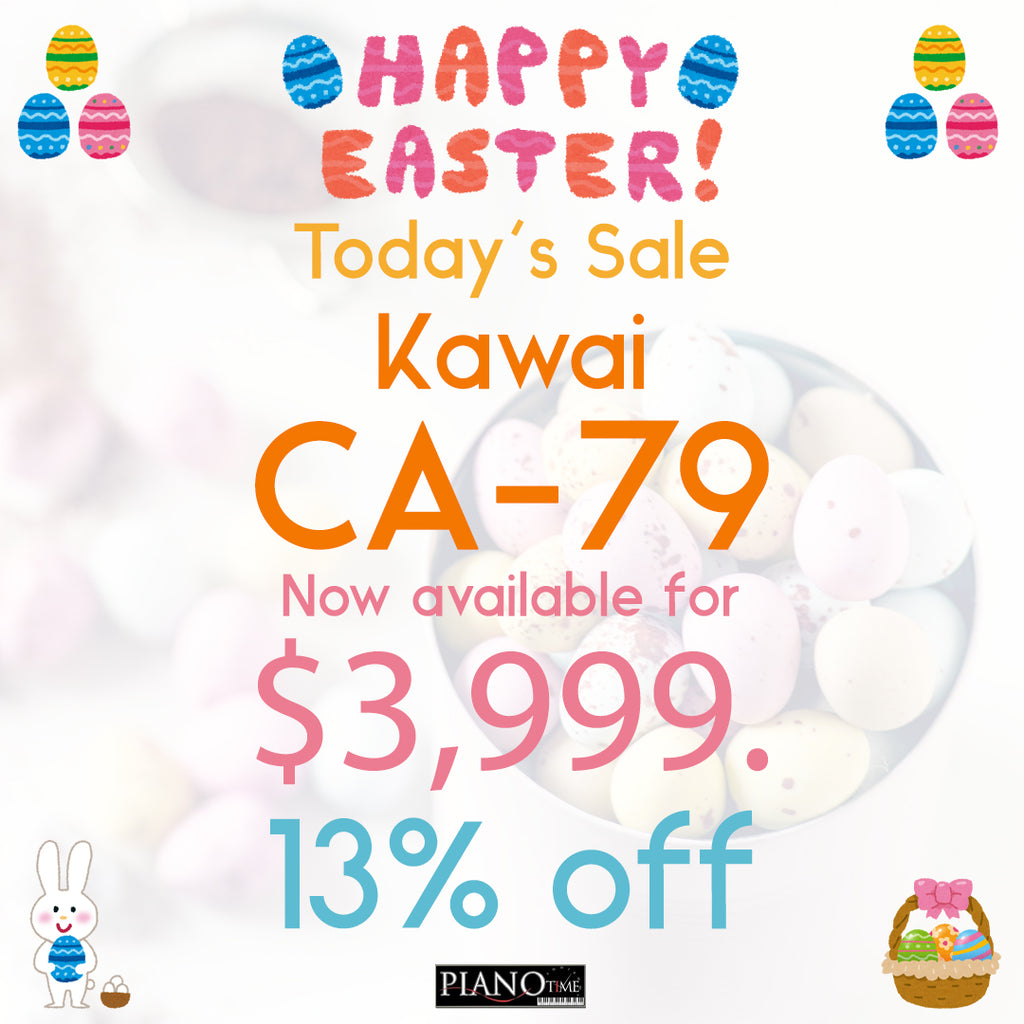 Piano Time Easter Sales - Kawai CA79 Day 4 Offer!