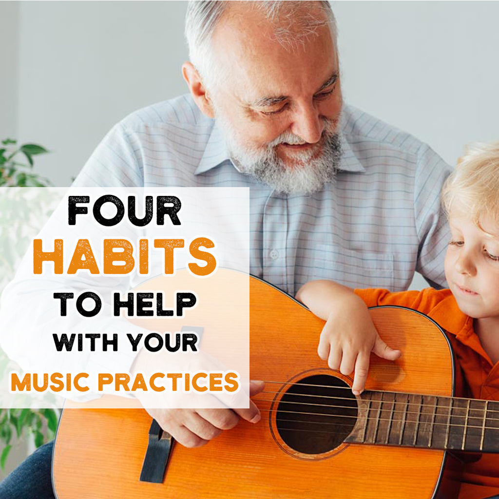 Some Habits to Help you Practice Music Daily!
