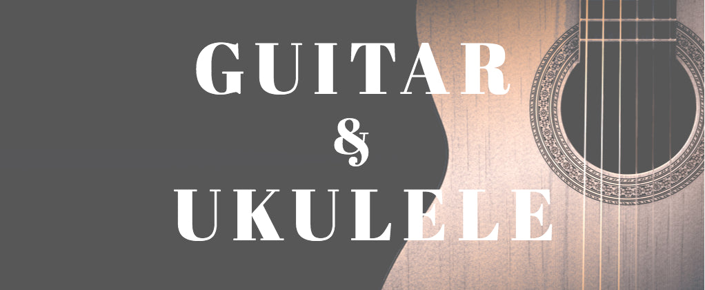 Guitars & Ukuleles