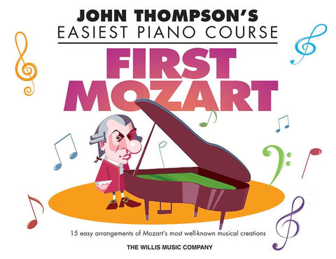 First Mozart Easiest Piano Course by John Thompson