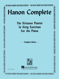 Hanon Complete - The Virtuoso Pianist in Sixty Exercise for the Piano