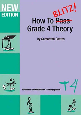 How to Blitz Grade 4 Theory Workbook