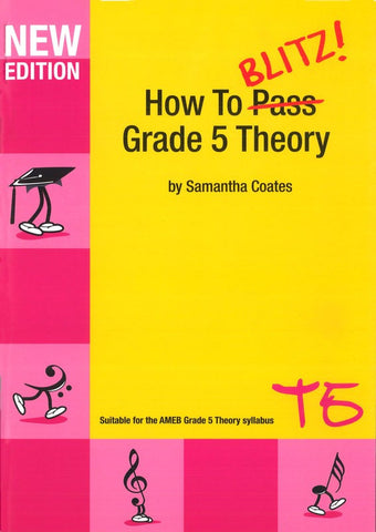 How to Blitz Grade 5 Theory Workbook