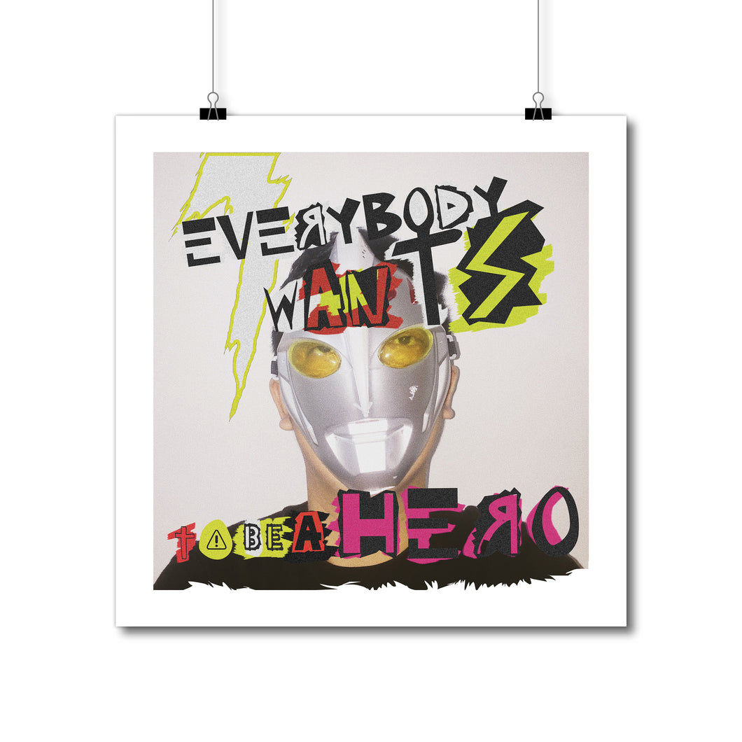Eandaru Kusumaatmaja - Everybody Wants to Be a Hero