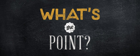 "Words that say ""What's The Point?"""