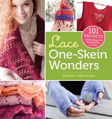 Lace One Skein Wonders by Judith Durant with 101 Projects