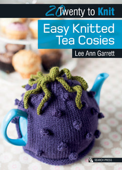 TWENTY TO KNIT: EASY KNITTED TEA COSIES