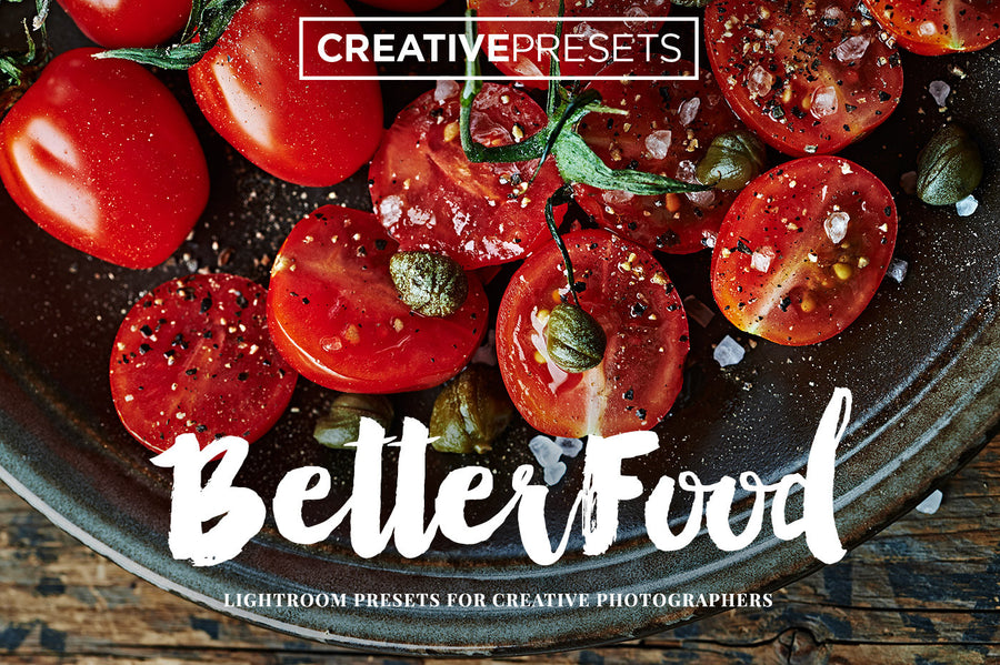 30 Better Food Lightroom Presets - Lightroom Presets - CreativePresets.com