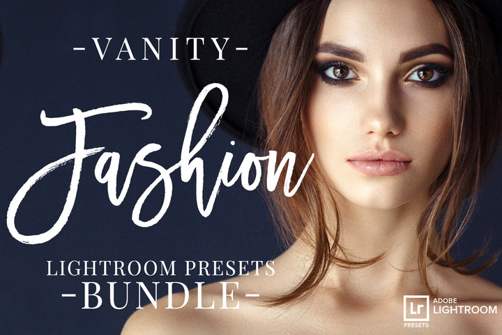 80 Vanity Fashion Lightroom Presets - Lightroom Presets - CreativePresets.com
