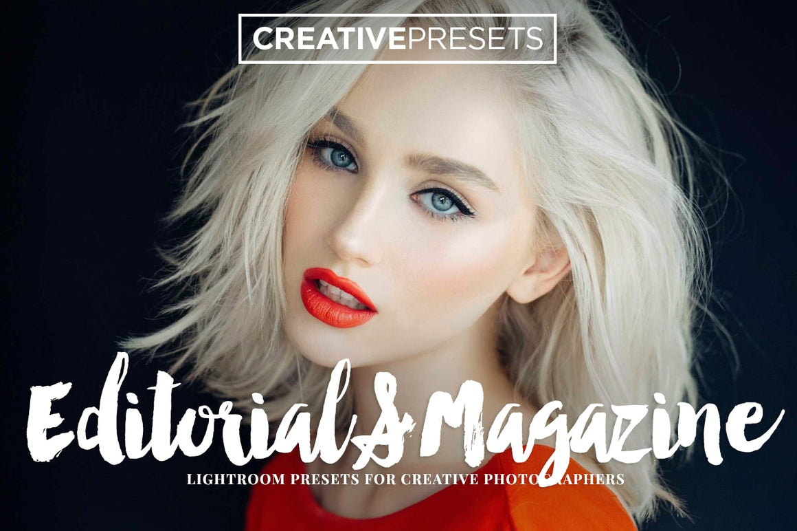 Editorial-Magazine Lightroom Presets - Lightroom Presets - CreativePresets.com