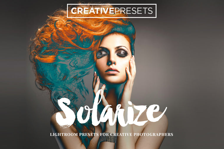 Solarize Lightroom Presets - Lightroom Presets - CreativePresets.com