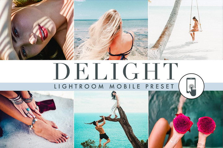 Delight - Mobile Lightroom Presets - Lightroom Presets - CreativePresets.com
