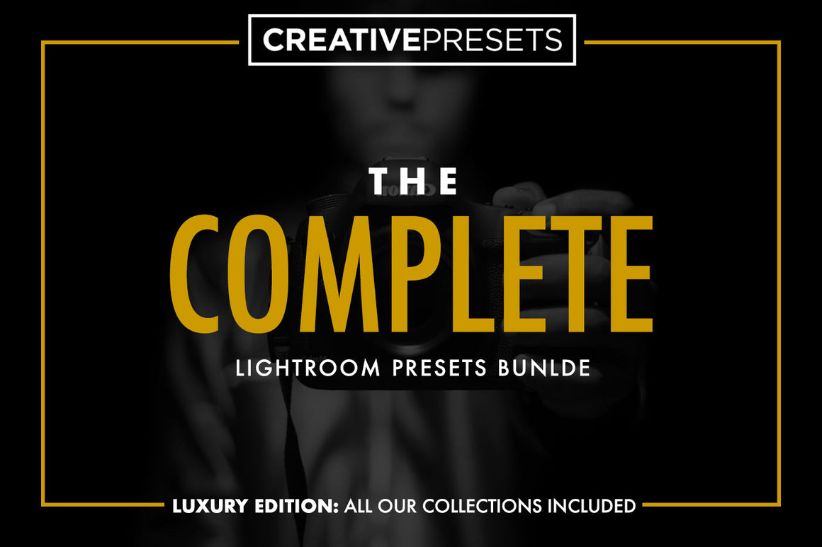 The Complete Lightroom Presets Bundle - Lightroom Presets - CreativePresets.com