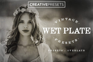 Wet Plate Lightroom Presets + Overlays - Lightroom Presets - CreativePresets.com