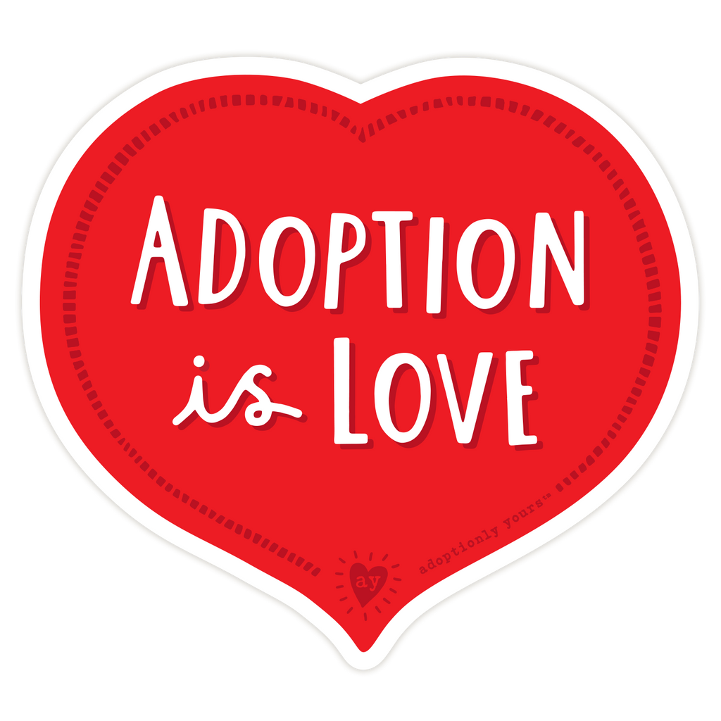 Adoption is Love Sticker