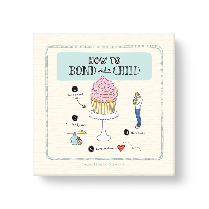 6 by 6 inch artist-grade canvas wrap with 1.25 inches depth. Back of canvas with hard-sealed backing and hanging brackets. Simple and charming illustration style art wraps around the sides of frame. Title How to Bond with a Child. Main image is an illustration of a pink frosted cupcake with rainbow sprinkles and words take sweet time and arrow. Small adoptionly yours words and logo below border of artwork. Sides of frame is light teal with dark teal heart pattern.