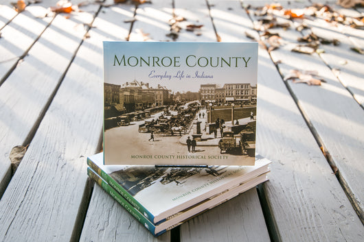 Monroe County: Everyday Life in Indiana