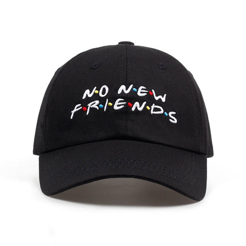 Image of No New Friend Embroidery Baseball Cap