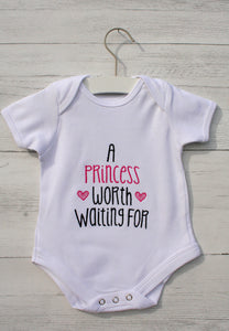 "Baby Bodysuit ""A Princess Worth Waiting For"""