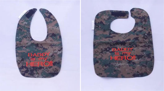 My Marine Daddy Is My Hero - Baby Bib - Large OR Small