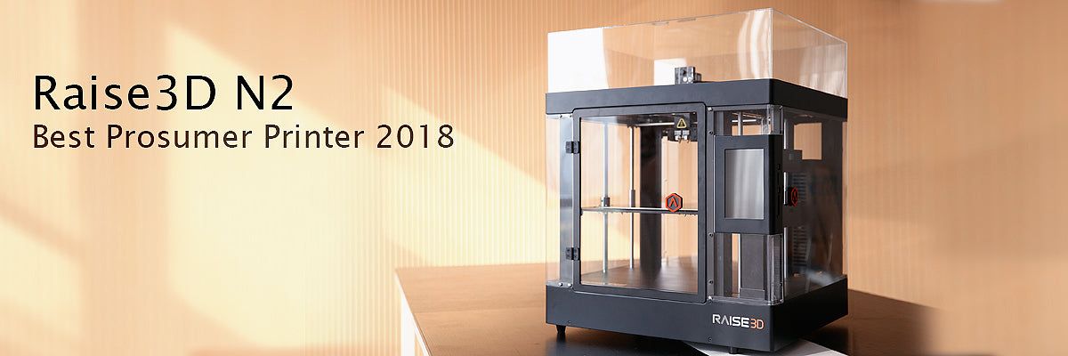 Raise3D N2: Best Prosumer Printer 2018