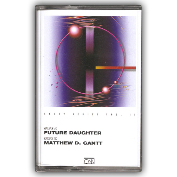 [ORANGE MILK] Future Daughter / Matthew D. Gantt - Split CS