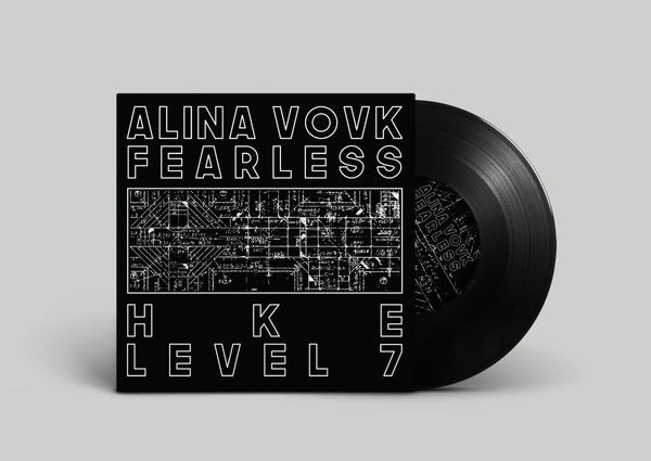 "[BLCR] ALINA VOVK / HKE - FEARLESS / LEVEL 7 | 7"" Vinyl"