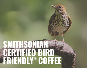 Smithsonian Certified Bird Friendly® Organic Coffee