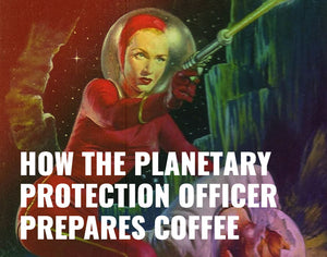 How Nasa's Planetary Protection Officer Prepares Coffee