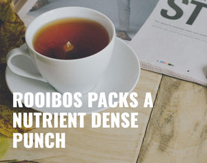 Rooibos Tea Packs A Nutrient Dense Punch