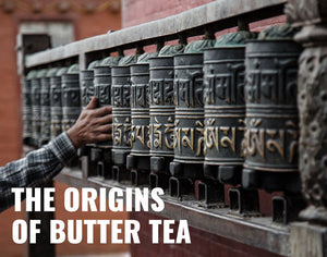 The Origins of Butter Tea