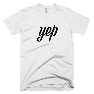 "Men's Short sleeve Super Soft T-Shirt ""Yep"""