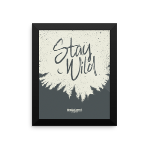 "Alder Framed Premium Archival Luster Photo Print ""Stay Wild"" Artwork by Chris Kitzmiller"