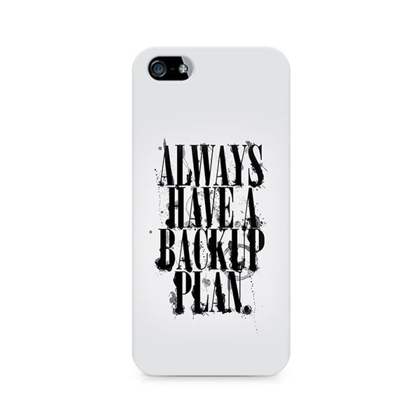 Always Have a Backup Plan Premium Printed iPhone 4/4S Case