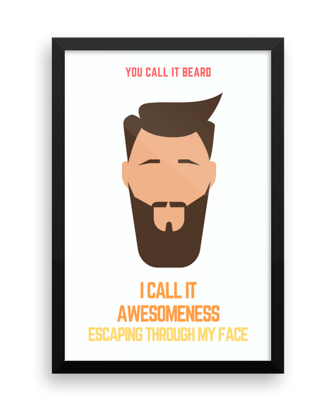 You Call It Beard Wall Poster