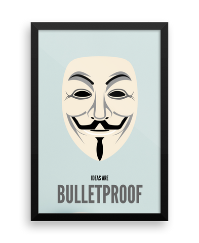 Ideas Are Bulletproof Wall Poster