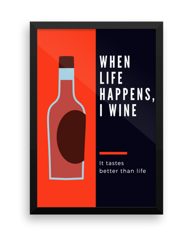 When Life Happens Wall Poster