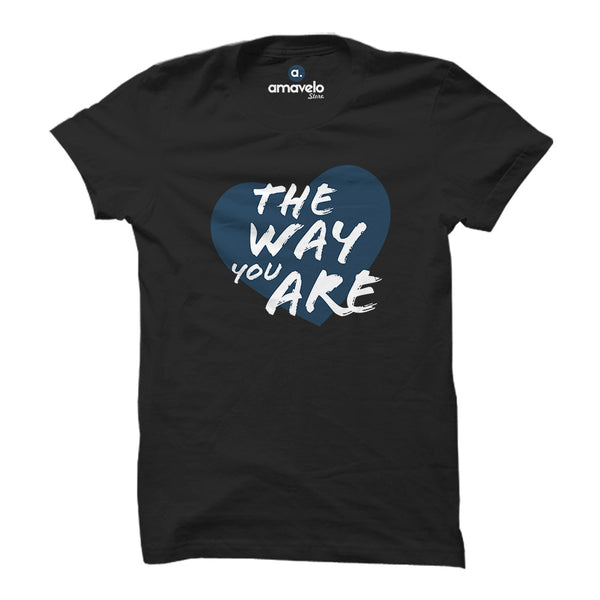 Love The Way You Are T-Shirt