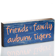 Friends Family Auburn Table Sign
