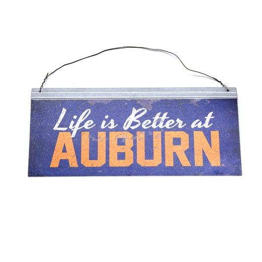 Life is Better at Auburn Tin Sign
