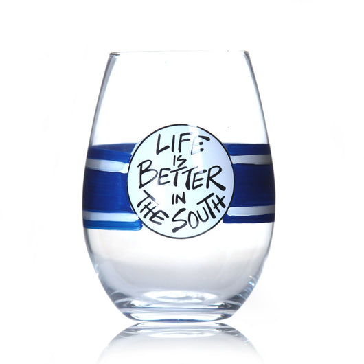 Life Is Better In The South Stemless Wine Glass