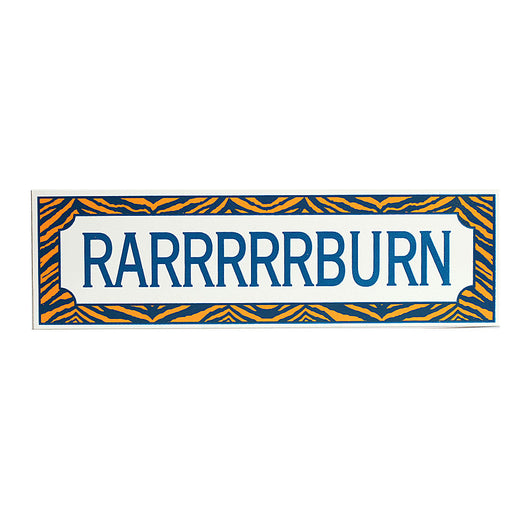 RARRRBURN Tiger Stripes Wooden Sign